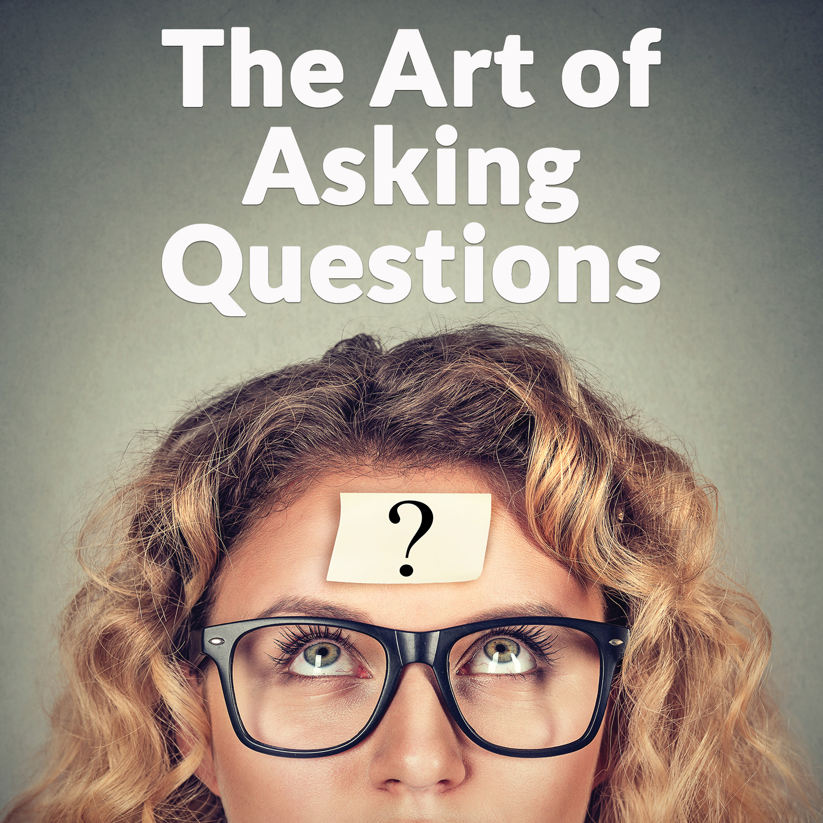The Art of Asking Questions with Curry Glassell