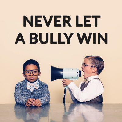Never Let a Bully Win [Rebroadcast]